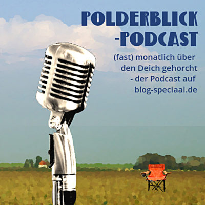 Polderblick-Podcast #18 - Thomas Naedler - Urlaub in Friesland