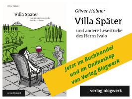Oliver Hübner: Villa Später iund andere Lesestücke des Herrn Ivalo