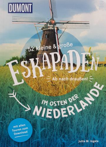 Cover: 52 Eskapaden im Osten der Niederlande